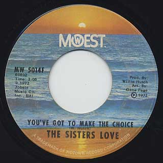 Sisters Love / Mr. Fix-It Man c/w You've Got To Make The Choice back