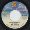 Sylvester / Dance(Disco Heat) c/w Was It Something Thea I Said