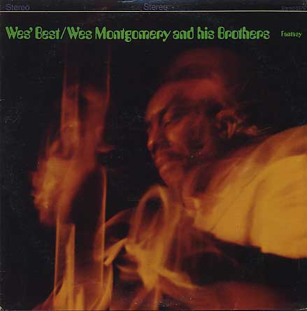 Wes Montgomery And His Brothers / Wes' Best