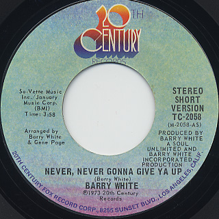 Barry White / Never, Never Gonna Give Ya Up