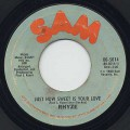 Rhyze ‎/ Just How Sweet Is Your Love c/w I Found Love In You