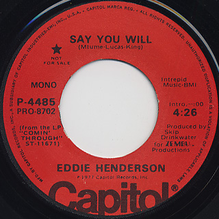 Eddie Henderson / Say You Will back
