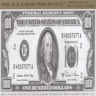 Eric B. & Rakim / Paid In Full(Mini Madness The Coldcut Remix) front