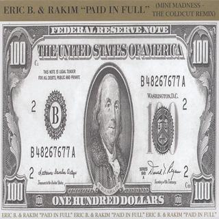 Eric B. & Rakim / Paid In Full(Mini Madness The Coldcut Remix)