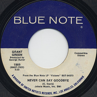 Grant Green / Never Can Say Goodbye