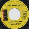 Grover Washington, Jr. / Inner City Blues (45)
