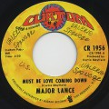 Major Lance / Must Be Love Coming Down