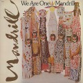 Mandrill / We Are One