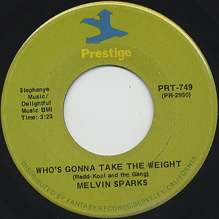 Melvin Spark / Who's Gonna Take The Weight