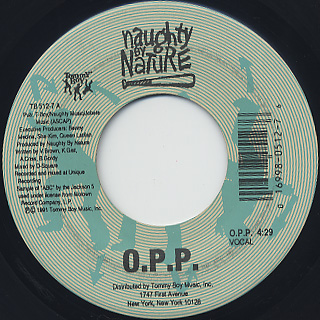 Naughty By Nature / O.P.P. c/w Everything's Gonna Be Alright
