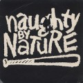 Naughty By Nature / O.P.P. c/w Wickedest Man Alive