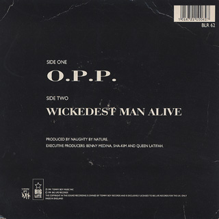 Naughty By Nature / O.P.P. c/w Wickedest Man Alive back