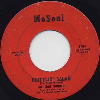 Soul Runners / Chittlin' Salad