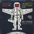 Stanton Davis And The Ghetto Mysticism Band / Isis Voyage (2LP)