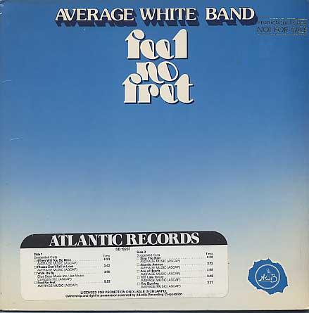 Average White Band / Feel No Fret