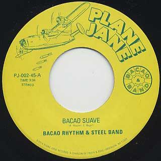 Bacao Rhythm & Steel Band / Bavao Suave
