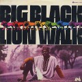 Big Black / Lion Walk