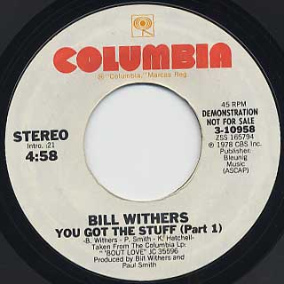Bill Withers / You Got The Stuff(Part I)