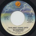 Blackbyrds / Love Don't Strike Twice c/w Don't Know What To Say