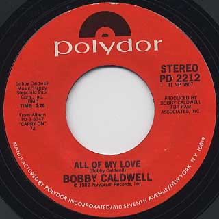 Bobby Caldwell / All Of My Love c/w Sunny Hills