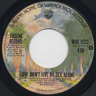 Eugene Record / Laying Beside You c/w Love Don't Live By Sex Alone back