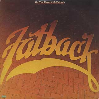 Fatback / On The Floor