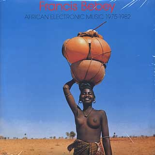 Francis Bebey / African Electronic Music 1975-1982