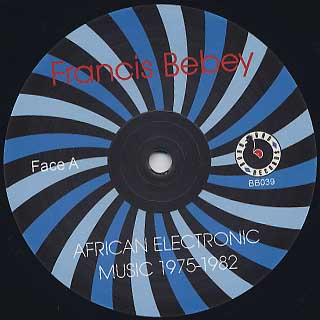 Francis Bebey / African Electronic Music 1975-1982 label