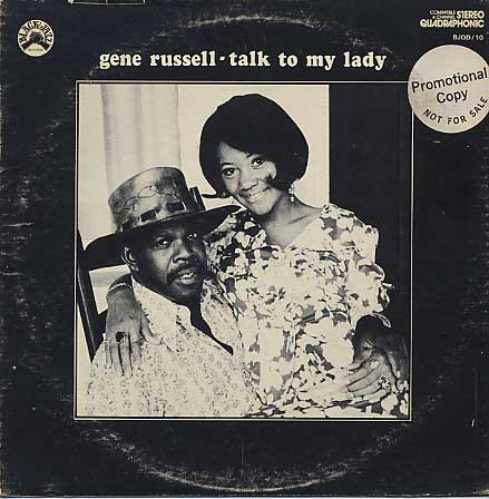 Gene Russell / Talk To My Lady