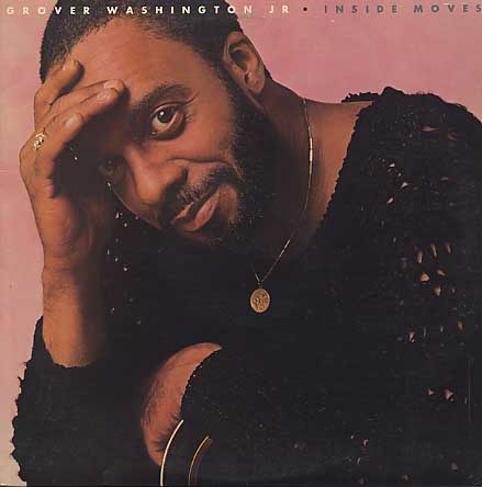 Grover Washington, Jr. / Inside Moves