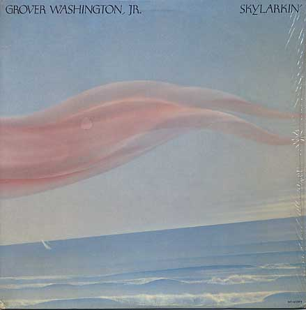 Grover Washington, Jr. / Skylarkin'