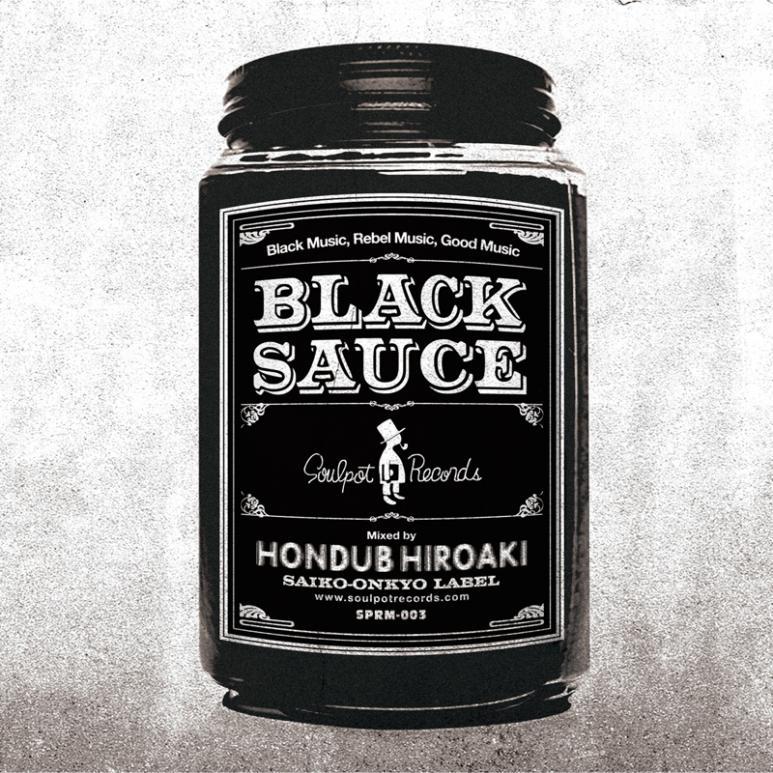 Hondub Hiroaki / Black Sauce