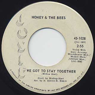 Honey & The Bees / We Got Stay Together(45) back