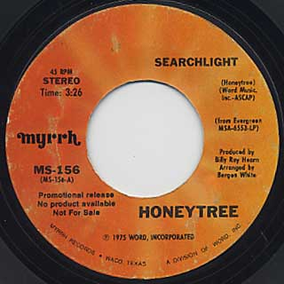 Honeytree / Searchlight c/w I Am Your Servant