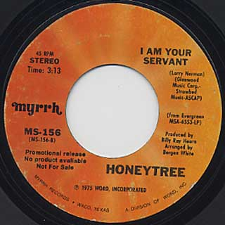 Honeytree / Searchlight c/w I Am Your Servant back