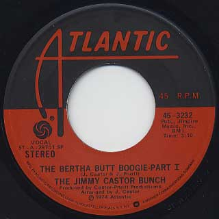 Jimmy Castor Bunch / The Bertha Butt Boogie Part I c/w Part II