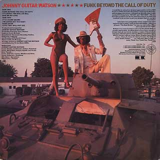 Johnny Guitar Watson / Funk Beyond The Call Of Duty back