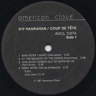 Kip Hanrahan / Coup De Tete label