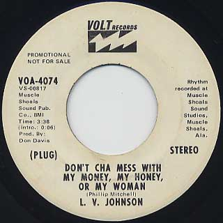 L.V. Johnson / Don't Cha Mess With My Money, My Honey, Or My Woman back