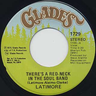 Latimore / There's A Red-Neck In The Soul Band c/w Just One Step