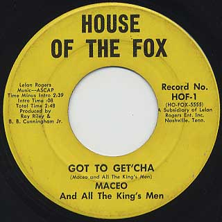 Maceo And All The King's Men / Got To Get'Cha
