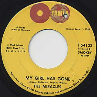 Miracles / My Girl Has Gone c/w Since You Won My Heart
