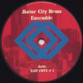 Motor City Drum Ensemble / Raw Cuts 1 & 2