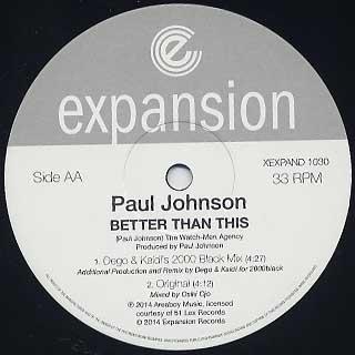 Paul Johnson / Better Than This Remixes back