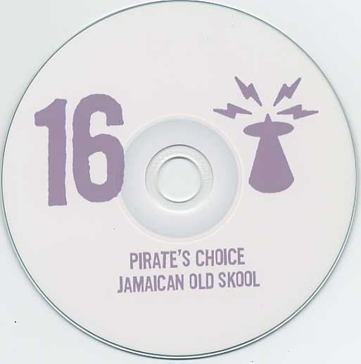 Pirate's Choice / Jamaican Old Skool