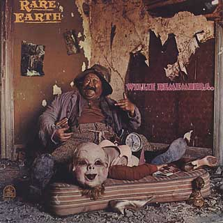 Rare Earth / Willie Remembers..