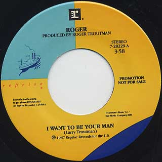 Roger / I Want To Be Your Man(45 w/ Jacket) label