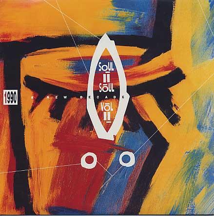 Soul II Soul / 1990 A New Decade