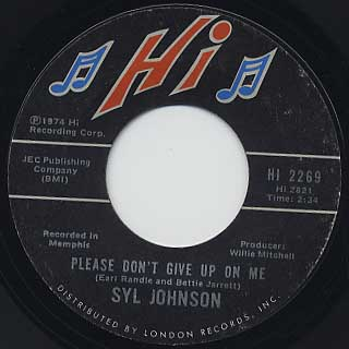Syl Johnson / Please Don't Give Up On Me c/w Let Yourself Go back