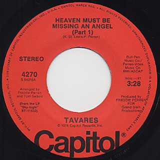 Tavares / Heaven Must Be Missing An Angel(Part I) c/w Part II
